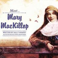 Meet Mary MacKillop