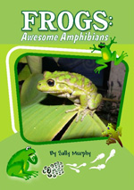 Frogs: Awesome Amphibians